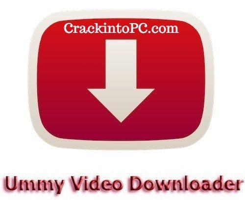 Ummy Video Downloader 1.10.10.5 Crack With Keygen Full Version Download 2020