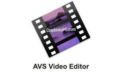 AVS Video Editor 9.4.4.375 Crack With License Key Full Version 2021 Download